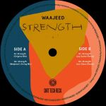 Waajeed ft. Ideeyah - Strength EP