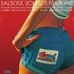 Various - Salsoul Sounds Familiar (Re-Edits, Remixes And Remakes From The Sounds Familiar Crew)