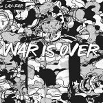 Lay-Far - War is Over