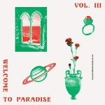 Welcome To Paradise Vol. III (Italian Dream House 90-94)