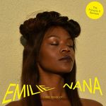 Emilie Nana - I Rise - The Francois K Remixes