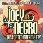 Joey Negro - Distorted Dreams EP