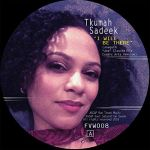 Tkumah Sadeek - I Will Be There Till I See The Light