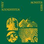 Jura Soundsystem - Monster Skies