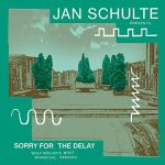 Jan Schulte - Sorry For The Delay (Wolf Mullers Most Whimsical Remixes)