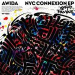 Awida - NYC Connexion EP
