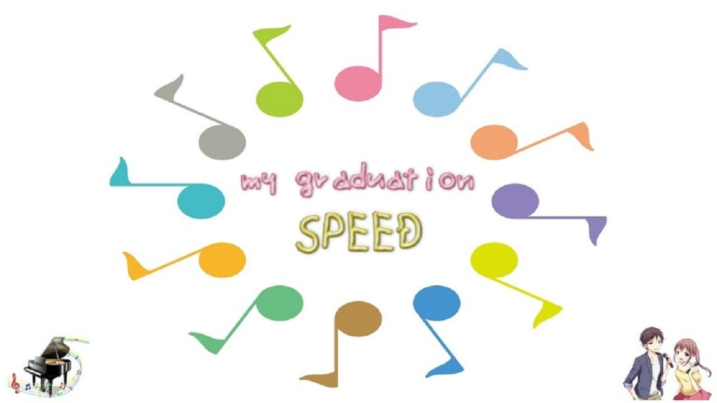 my graduation / SPEED