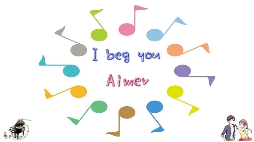 I beg you / Aimer