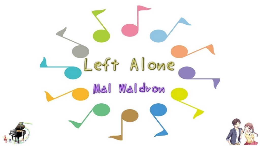 LEFT ALONE(レフトアローン) / Mal Waldron