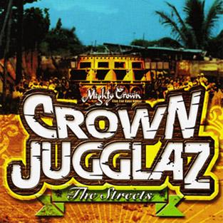CROWN JUGGLAZ -The Streets-
