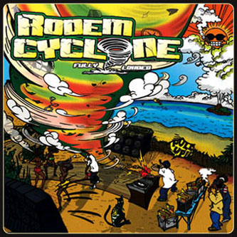 "RODEM CYCLONE ""FULLY LOADED"""