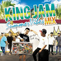 『KING JAM SUMMER VIBES MIX』 mixed by KING JAM