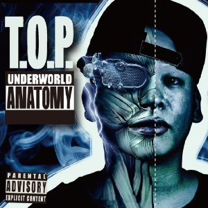 UNDERWORLD ANATOMY / T.O.P.
