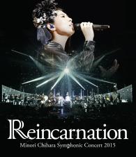 Minori Chihara Symphonic Concert 2015 Reincarnation
