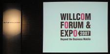 WILLCOM FORUM & EXPO 2007