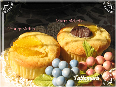 *OrangeMuffin* *MarronMuffin*