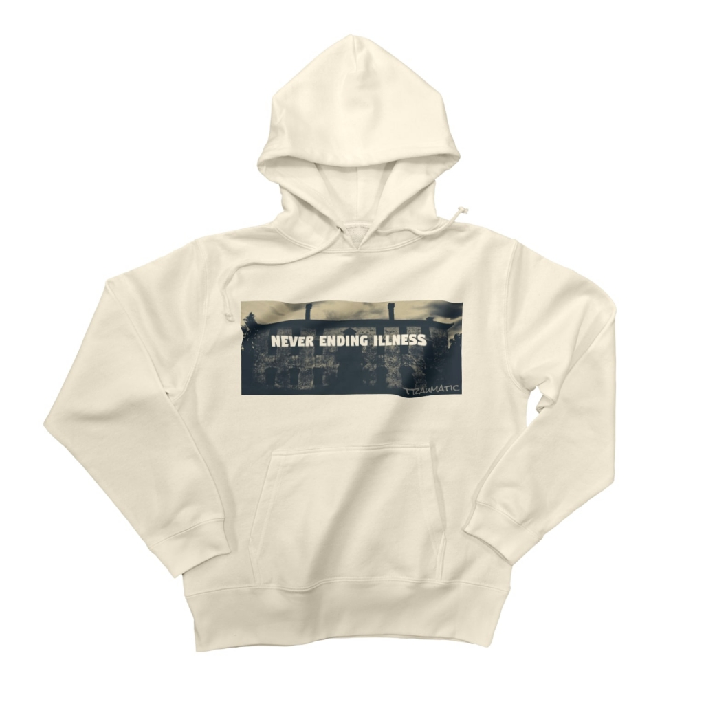 NEVER ENDING ILLNESS HOODIE
