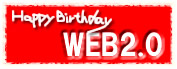 Happy Birthday WEB2.0