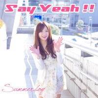 Summerboy / Say Yeah!!