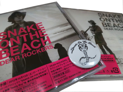 SNAKE ON THE BEACH(チバユウスケ)「DEAR ROCKERS」