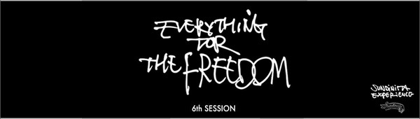 "チバユウスケ YUSUKE CHIBA meets RUDE GALLERY SUNDINISTA EXPERIENCE 6th SESSION ""EVERYTHING FOR THE FREEDOM"" サンディニスタエクスペリエンス"