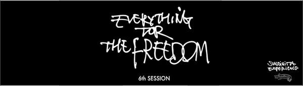 """チバユウスケ YUSUKE CHIBA meets RUDE GALLERY SUNDINISTA EXPERIENCE 6th SESSION """"EVERYTHING FOR THE FREEDOM"""" サンディニスタエクスペリエンス"""