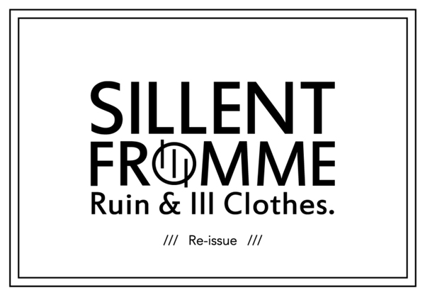 SILLENT FROM ME 2016 WINTER COLLECTION&再販アイテム サイレントフロムミー