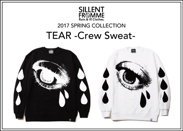 SILLENT FROM ME / TEAR -Crew Sweat サイレントフロムミー スエット
