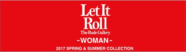 RUDE GALLERY WOMAN 2017 SPRING&SUMMER COLLECTION