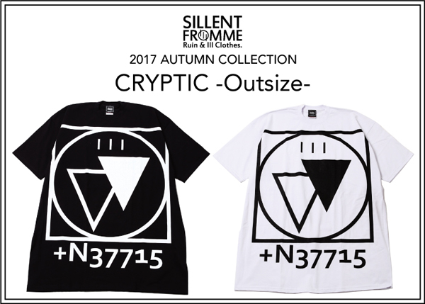 サイレントフロムミー SILLENT FROM ME / CRYPTIC -Outsize-