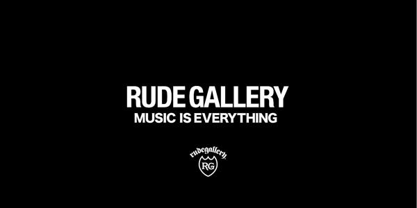 RUDE GALLERY ルードギャラリー