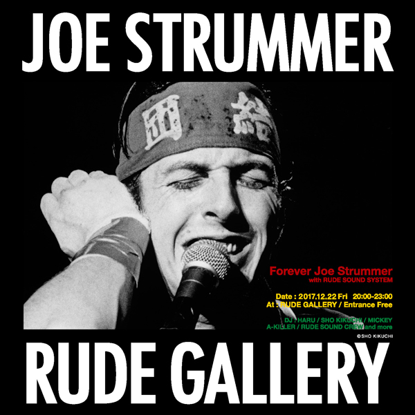 Forever Joe Strummer with RUDE SOUND SYSTEM
