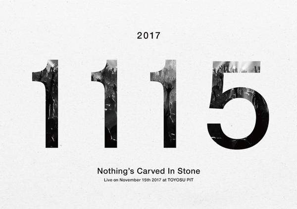 Nothings Carved In Stone「Live on November 15th 2017 at TOYOSU PIT」