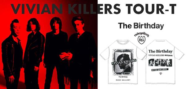 VIVIAN KILLERS TOUR-T<The Birthday×RUDE GALLERY>