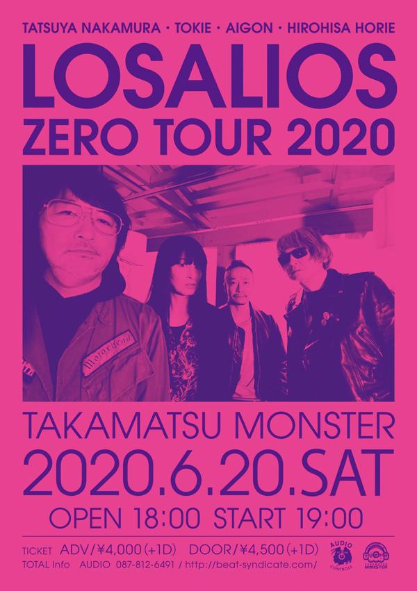 LOSALIOS ZERO TOUR 2020 at 高松MONSTER