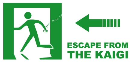 Escape from the KAIGIへ