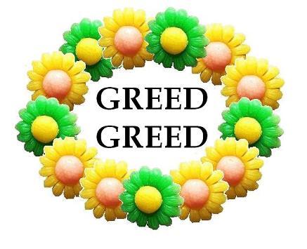 GREED GREED