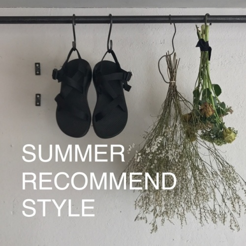 SUMMER RECOMMEND STYLE at DAIKANYAMA