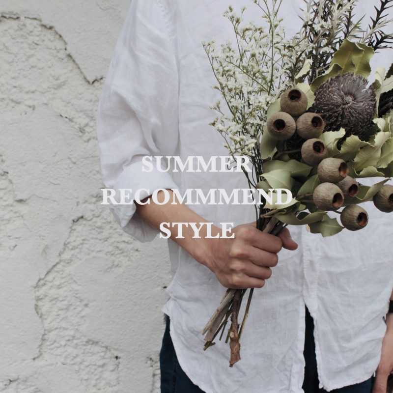SUMMER RECOMMEND STYLE at DAIKANNYAMA
