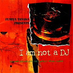I am not a DJ