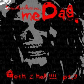 Goth 2 Hell!!!! pt.3