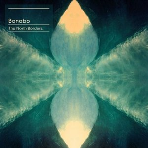 bonobo-The North Borders