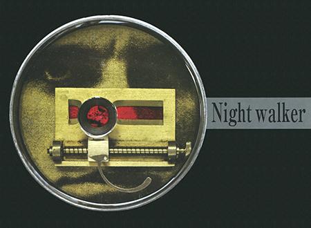 ——Night walker——小倉薫 コラージュ展