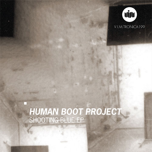 HUMAN BOOT PROJECT / SHOOTING BLUE
