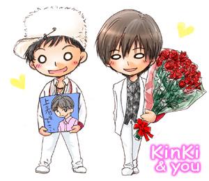 KinKi&you
