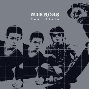 REAL STATE / MIRRORS