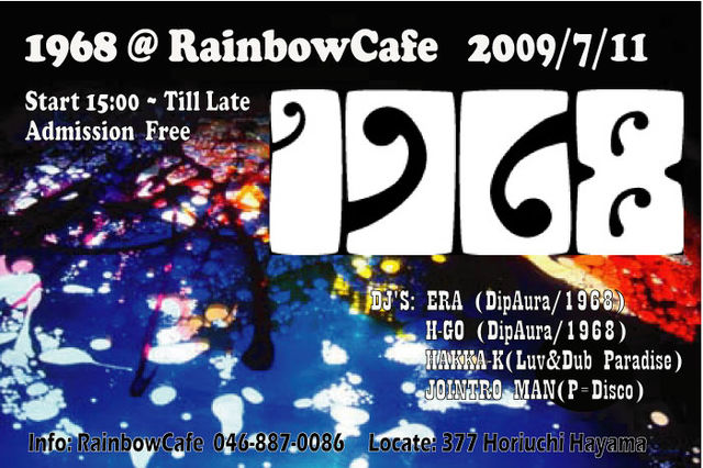 1968@Rainbow Cafe 09/07/11