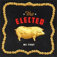 The Elected Me First