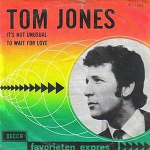 """It's Not Unusual"""" by Tom Jones..."""