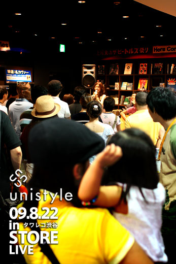 2009.08.22 (sat) unistyle TOWER RECORDS Shibuya